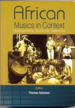 African Musics in Context - Institutions, Culture and Identity